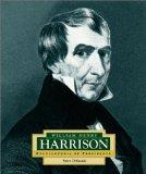William Henry Harrison: America's 9th President (Encyclopedia of Presidents, Second)