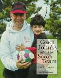 Coach John and His Soccer Team