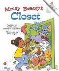Messy Bessey's Closet