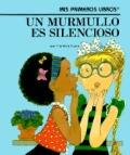 Murmullo Es Silencioso: A Whisper Is Quiet