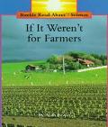 If It Weren't for Farmers