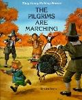 Pilgrims Are Marching