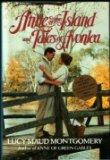 Anne of the Island and Other Tales of Avonlea