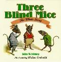 Three Blind Mice: The Whole Story