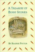 A Treasury of Bunny Stories - Beatrix Potter
