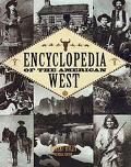 The Encyclopedia of the American West