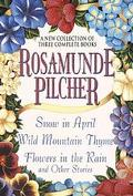New Collection of Three Complete Books Snow in April, Wild Mountain Thyme, Flowers in the Ra...