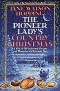Pioneer Lady's Country Christmas - Jane Watson Watson Hopping - Hardcover - Special Value