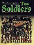 The Collector's Guide to Toy Soldiers - Andrew Rose - Hardcover - Special Value