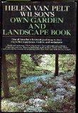 Helen Van Pelt Wilson's own garden and landscape book