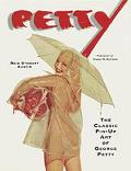 Petty :The Classic Pin-up Art of George Petty - Reid Stewart Austin