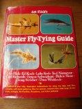Art Flick's Master Fly-Tying Guide