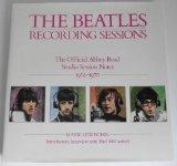 Beatles: Recording Sessions: The Official Abbey Road Studio Session Notes, 1962-1970