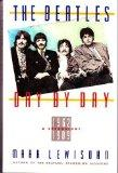 Beatles Day by Day - Mark Lewisohn