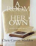 Room of Her Own Women's Personal Spaces
