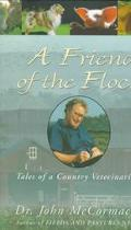 Friend of the Flock: Tales of a Country Veterinarian