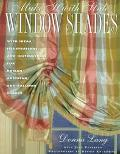 Make It With Style Window Shades