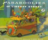Araboolies of Liberty Street - Sam Swope - Hardcover