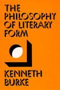Philosophy of Literary Form Studies in Symbolic Action