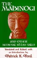 Mabinogi, and Other Medieval Welsh Tales