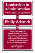 Leadership in Administration A Sociological Interpretation
