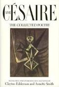 Aime Cesaire The Collected Poetry