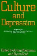 Culture and Depression Studies in Anthropology and Cross-Cultural Psychiatry of Affect and D...