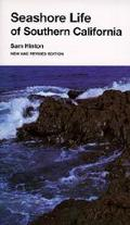 Seashore Life of Southern California An Introduction to the Animal Life of California Beache...