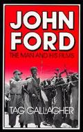 John Ford The Man and His Films