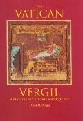 Vatican Vergil A Masterpiece of Late Antique Art