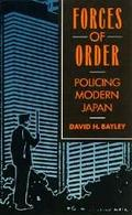Forces of Order Policing Modern Japan