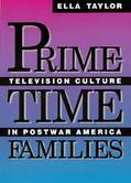 Prime-Time Families Television Culture in Postwar America