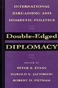 Double-Edged Diplomacy International Bargaining and Domestic Politics