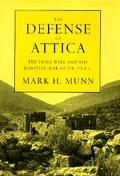 Defense of Attica: The Dema Wall and the Boiotian War of 378-375 B.C.