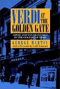 Verdi at the Golden Gate Opera and San Francisco in the Gold Rush Years