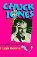 Chuck Jones: A Flurry of Drawings, Vol. 2 - Hugh Kenner - Hardcover
