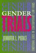 Gender Trials Emotional Lives in Contemporary Law Firms