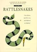 Rattlesnakes Their Habits, Life Histories and Influence on Mankind