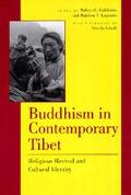 Buddhism in Contemporary Tibet Religious Revival and Cultural Identity