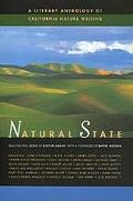 Natural State A Literary Anthology of California Nature Writing
