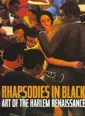 Rhapsodies in Black:art of the Harlem..