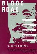 Blood Road The Mystery of Shen Dingyi in Revolutionary China