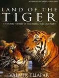 Land of the Tiger A Natural History of the Indian Subcontinent
