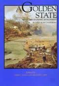 Golden State Mining and Economic Development in Gold Rush California