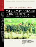 Saints, Scholars, and Schizophrenics Mental Illness in Rural Ireland
