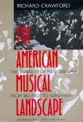 American Musical Landscape The Business of Musicianship from Billings to Gershwin