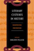 Literary Culture in History Reconstructions from South Asia