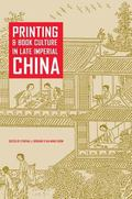 Printing and Book Culture in Late Imperial China