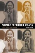 Women Without Class Girls, Race, and Identity