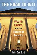 Road to 9/11 Wealth, Empire, and the Future of America